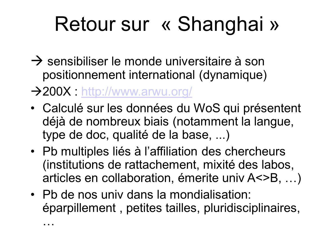 Retour sur « Shanghai » sensibiliser le monde universitaire à son positionnement international (dynamique)
