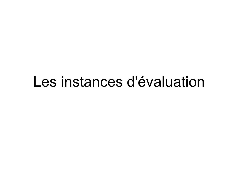 Les instances d évaluation