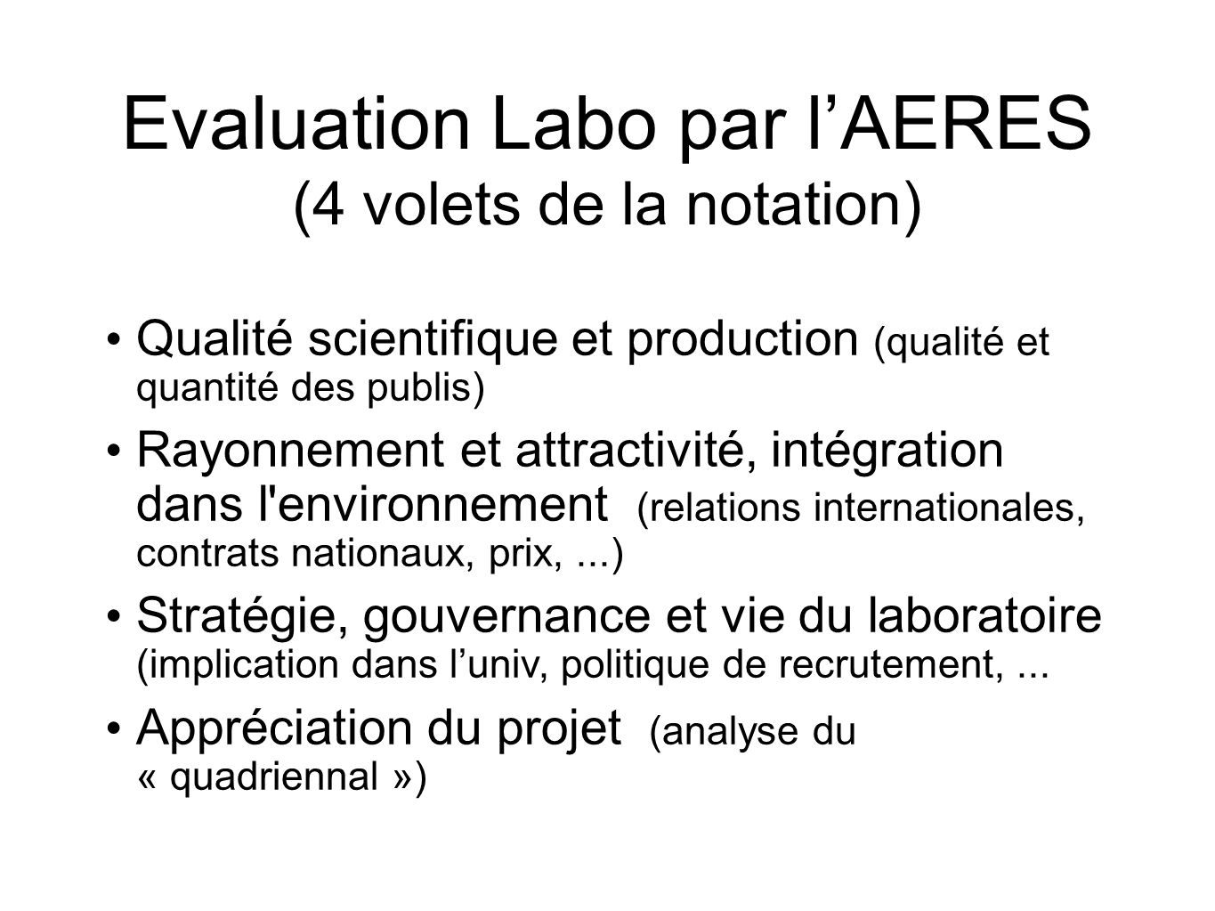 Evaluation Labo par l'AERES (4 volets de la notation)