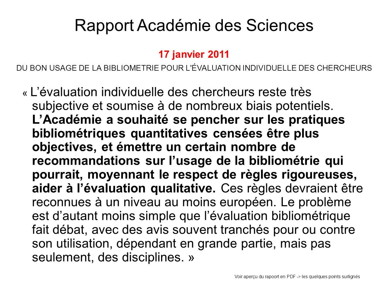 Rapport Académie des Sciences 17 janvier 2011 DU BON USAGE DE LA BIBLIOMETRIE POUR L ÉVALUATION INDIVIDUELLE DES CHERCHEURS