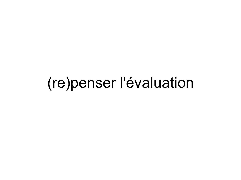 (re)penser l évaluation