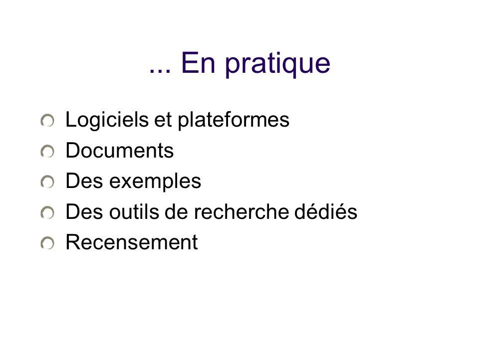 ... En pratique Logiciels et plateformes Documents Des exemples