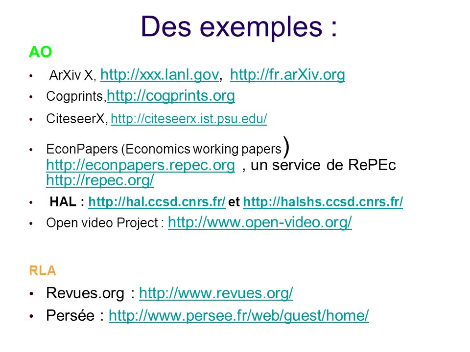 Des exemples : AO Revues.org : http://www.revues.org/