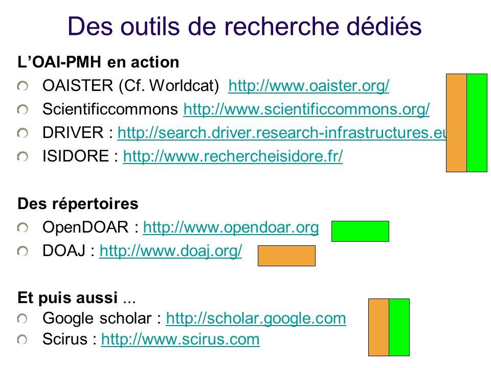 Des outils de recherche dédiés