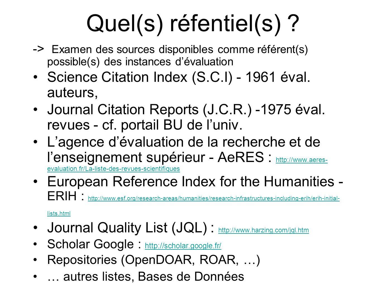 Quel(s) réfentiel(s) -> Examen des sources disponibles comme référent(s) possible(s) des instances d'évaluation.