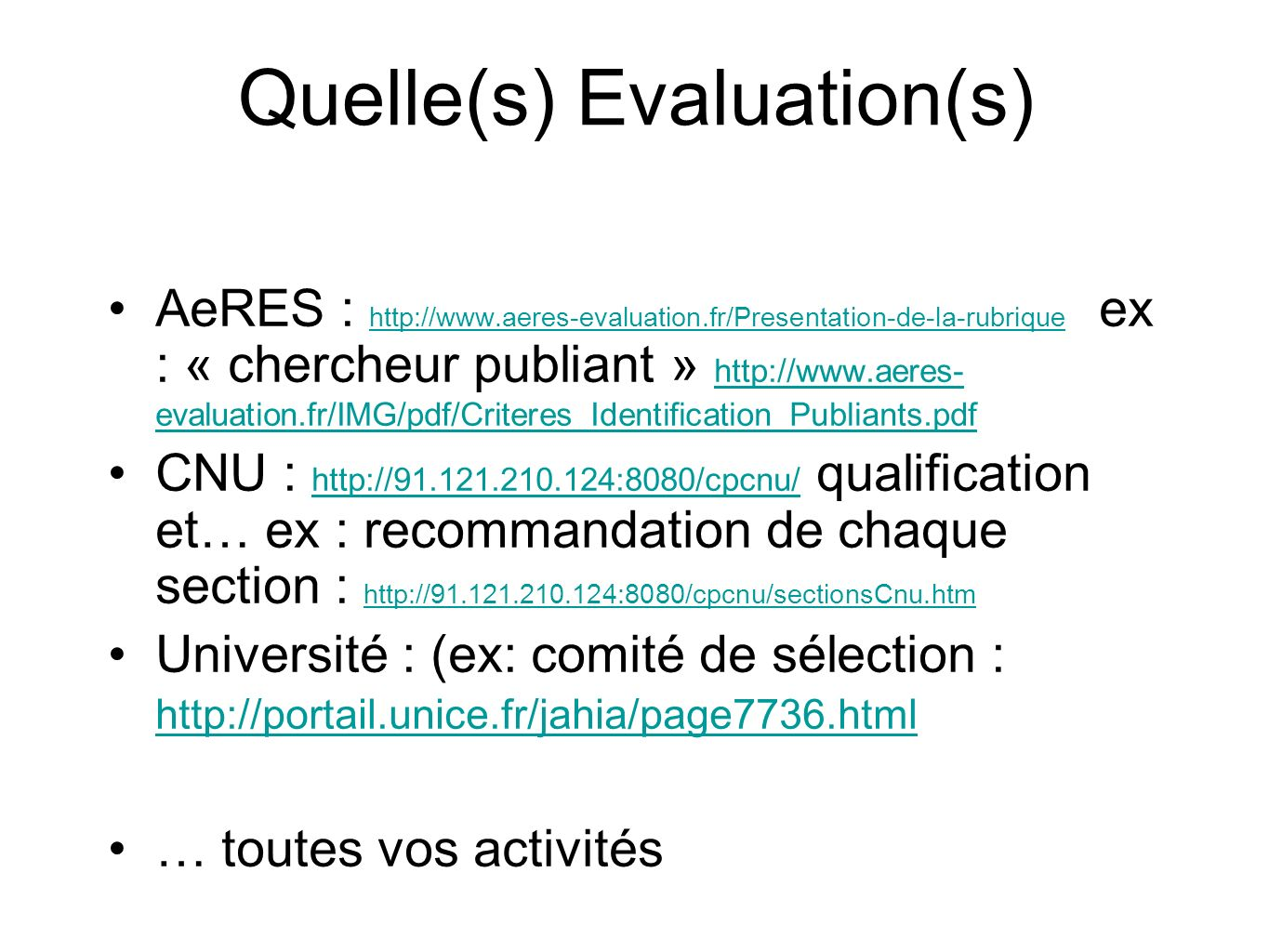 Quelle(s) Evaluation(s)