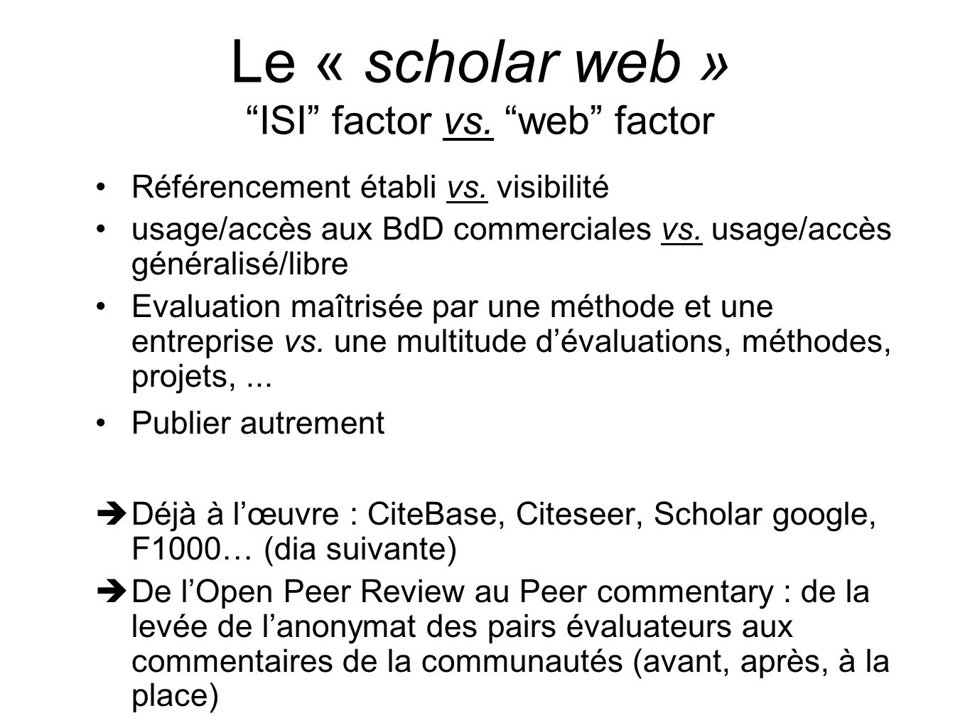 Le « scholar web » ISI factor vs. web factor