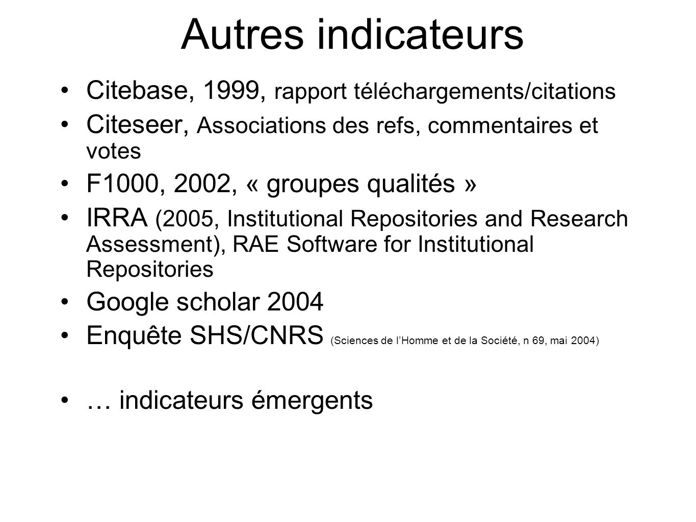 Autres indicateurs Citebase, 1999, rapport téléchargements/citations