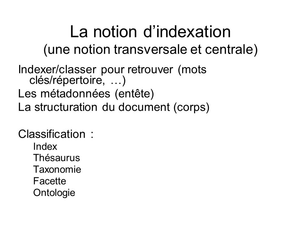 La notion d'indexation (une notion transversale et centrale)‏