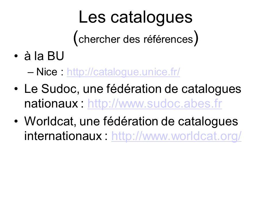Les catalogues (chercher des références)