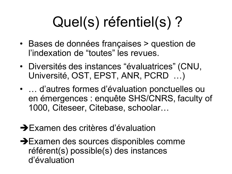 Quel(s) réfentiel(s) Bases de données françaises > question de l'indexation de toutes les revues.