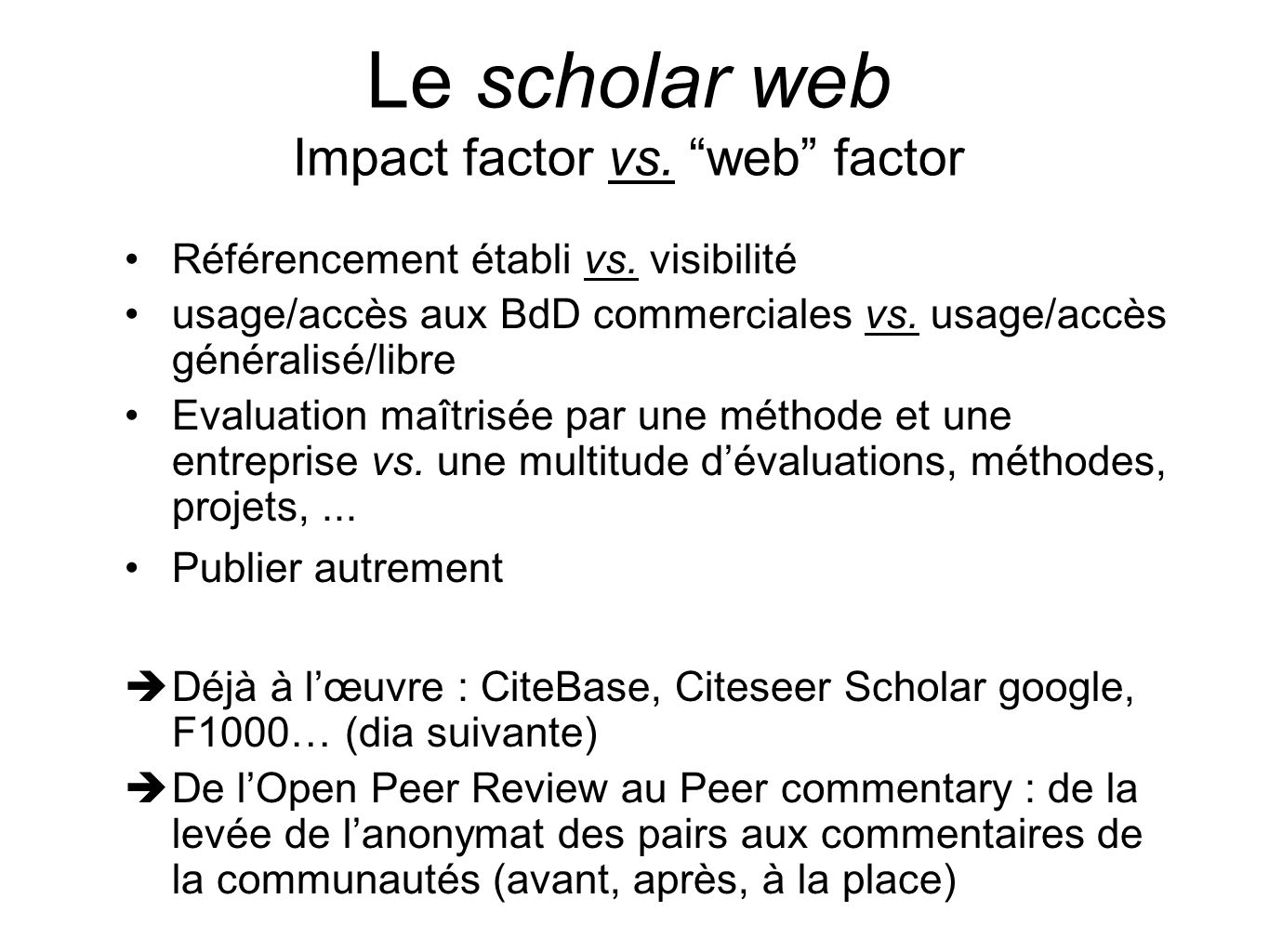 Le scholar web Impact factor vs. web factor