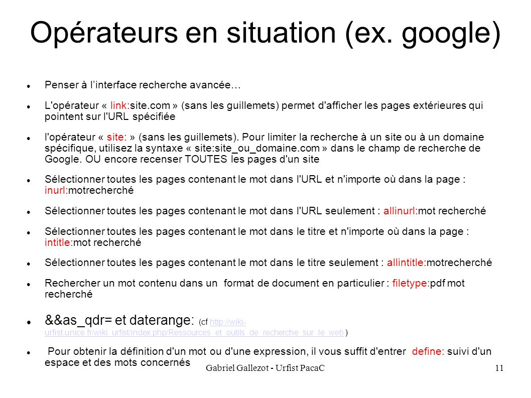 Opérateurs en situation (ex. google)