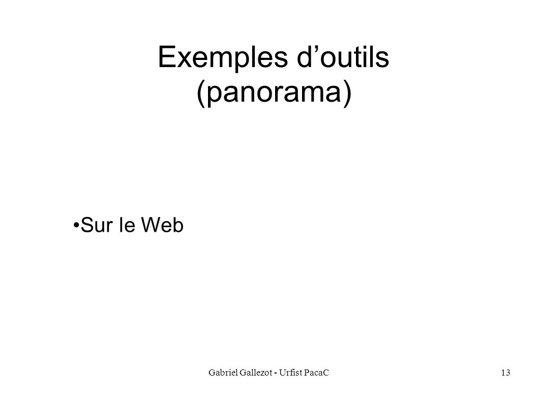Exemples d'outils (panorama)