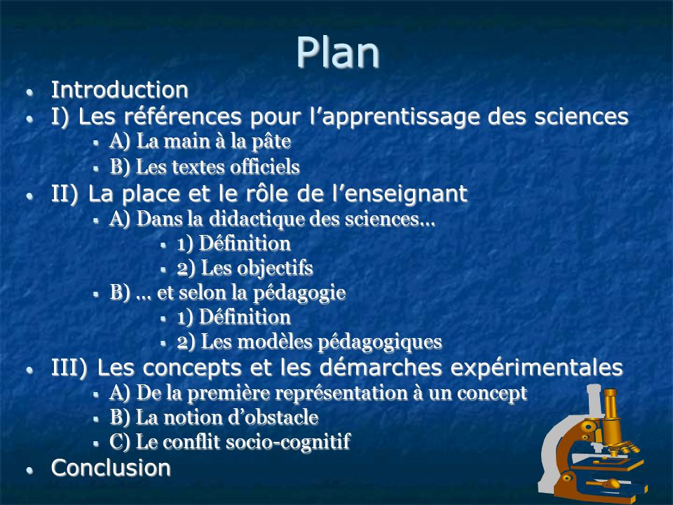 Plan Introduction I) Les références pour l'apprentissage des sciences