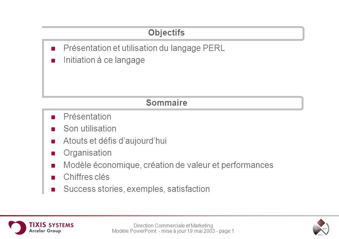Objectifs Présentation et utilisation du langage PERL. Initiation à ce langage. Sommaire. Présentation.