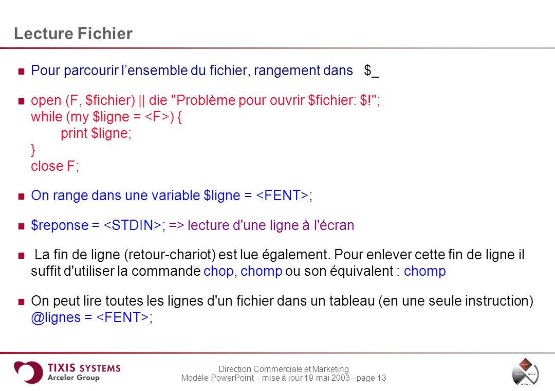 Lecture Fichier Pour parcourir l'ensemble du fichier, rangement dans $_.