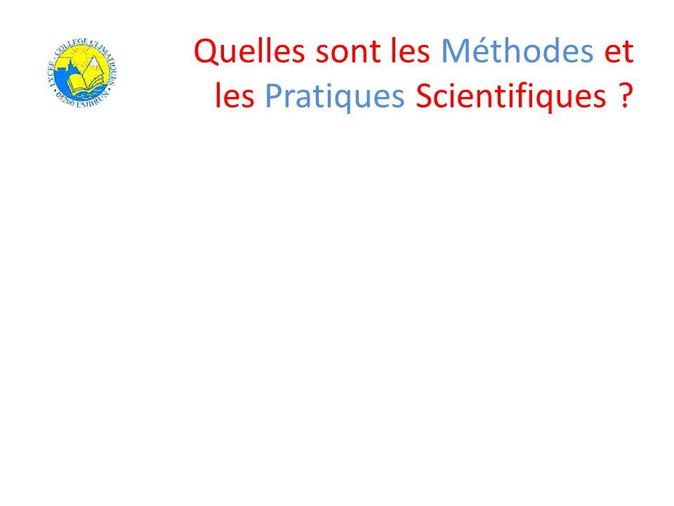 Quelles sont les Méthodes et les Pratiques Scientifiques