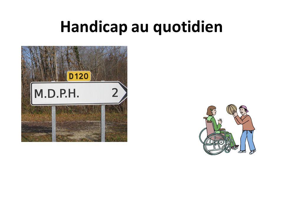 Handicap au quotidien