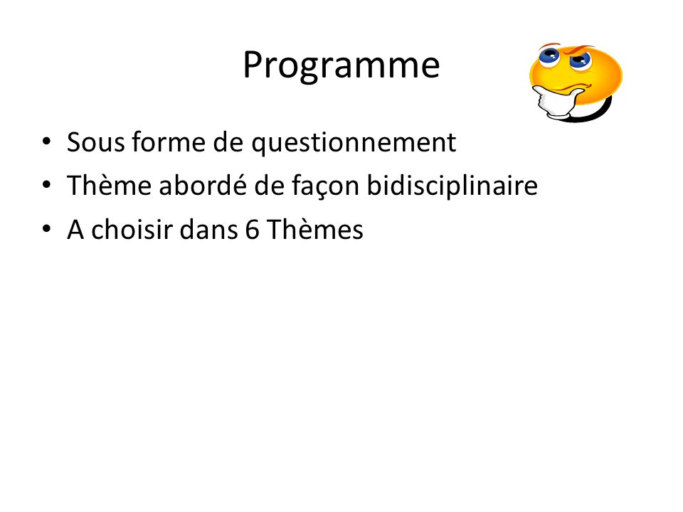 Programme Sous forme de questionnement