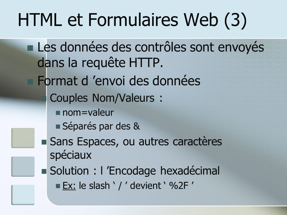 HTML et Formulaires Web (3)