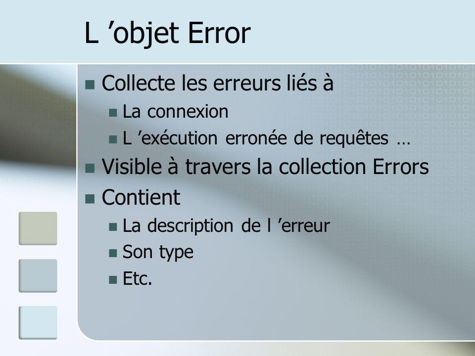 L 'objet Error Collecte les erreurs liés à