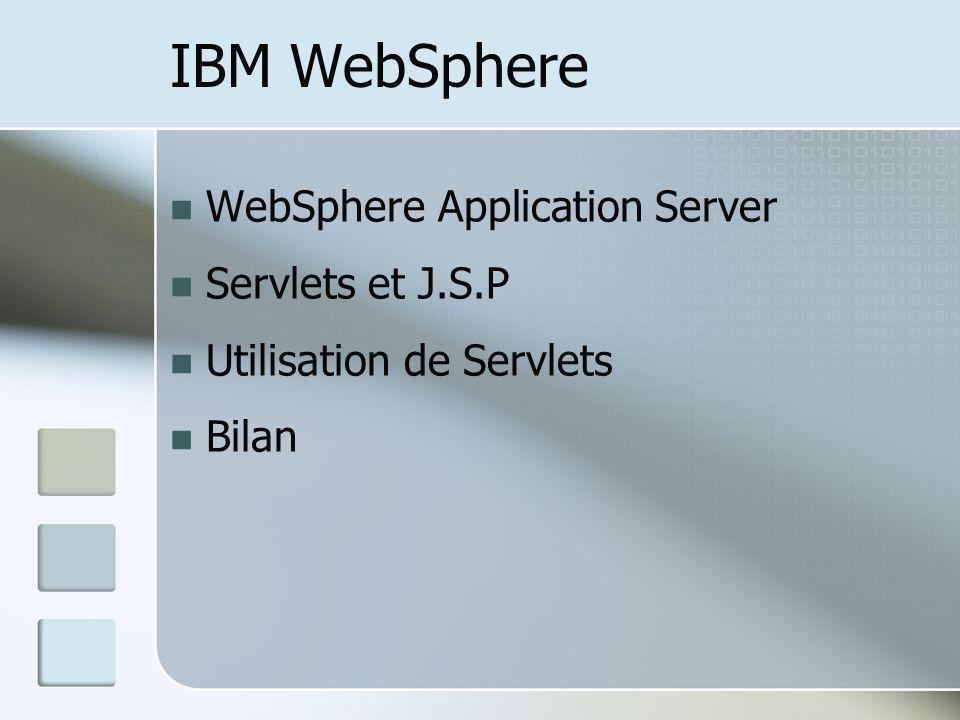 IBM WebSphere WebSphere Application Server Servlets et J.S.P