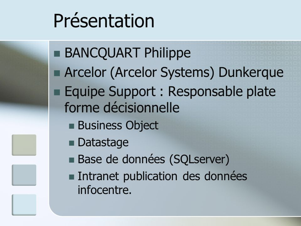 Présentation BANCQUART Philippe Arcelor (Arcelor Systems) Dunkerque