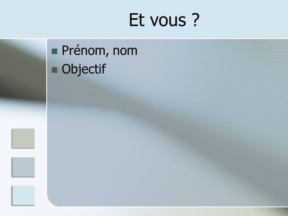 Et vous Prénom, nom Objectif