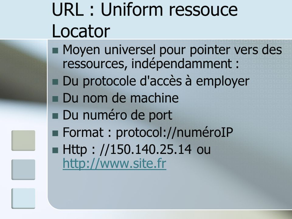 URL : Uniform ressouce Locator