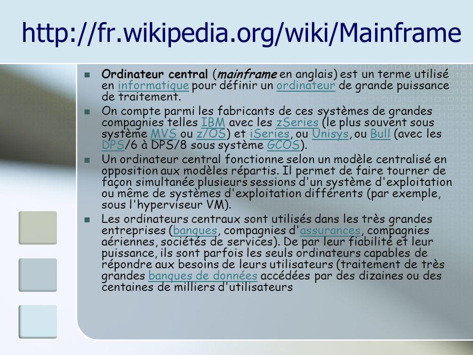 http://fr.wikipedia.org/wiki/Mainframe