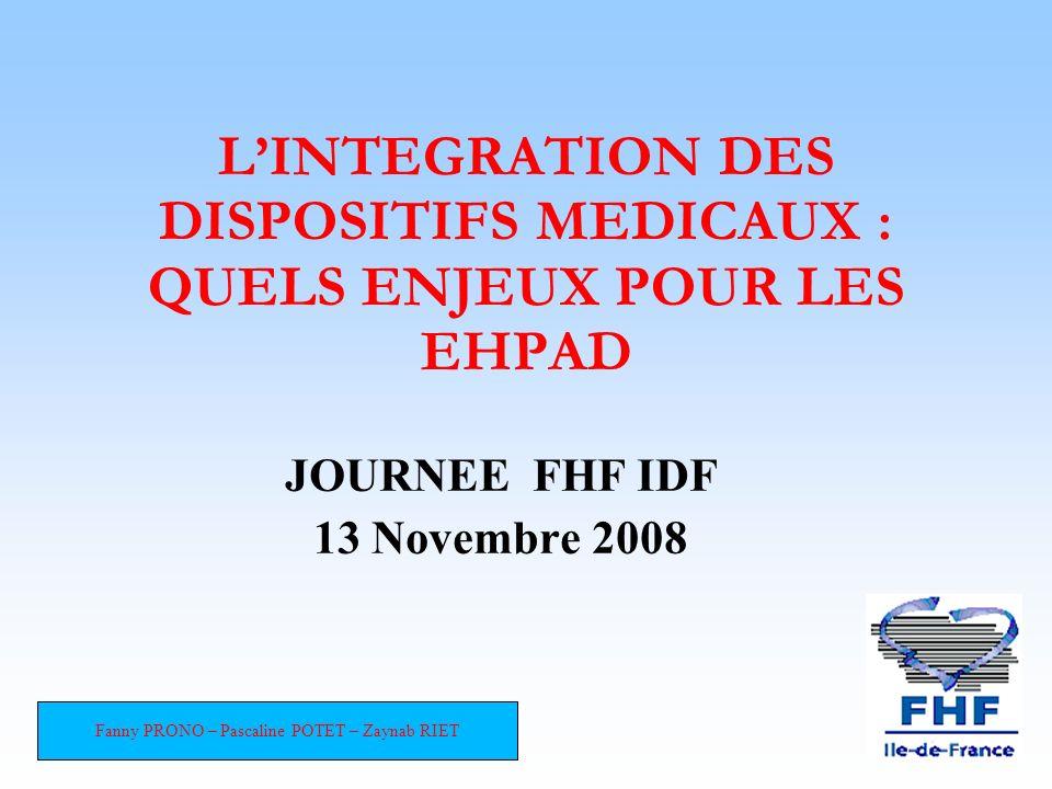 L'INTEGRATION DES DISPOSITIFS MEDICAUX : QUELS ENJEUX POUR LES EHPAD
