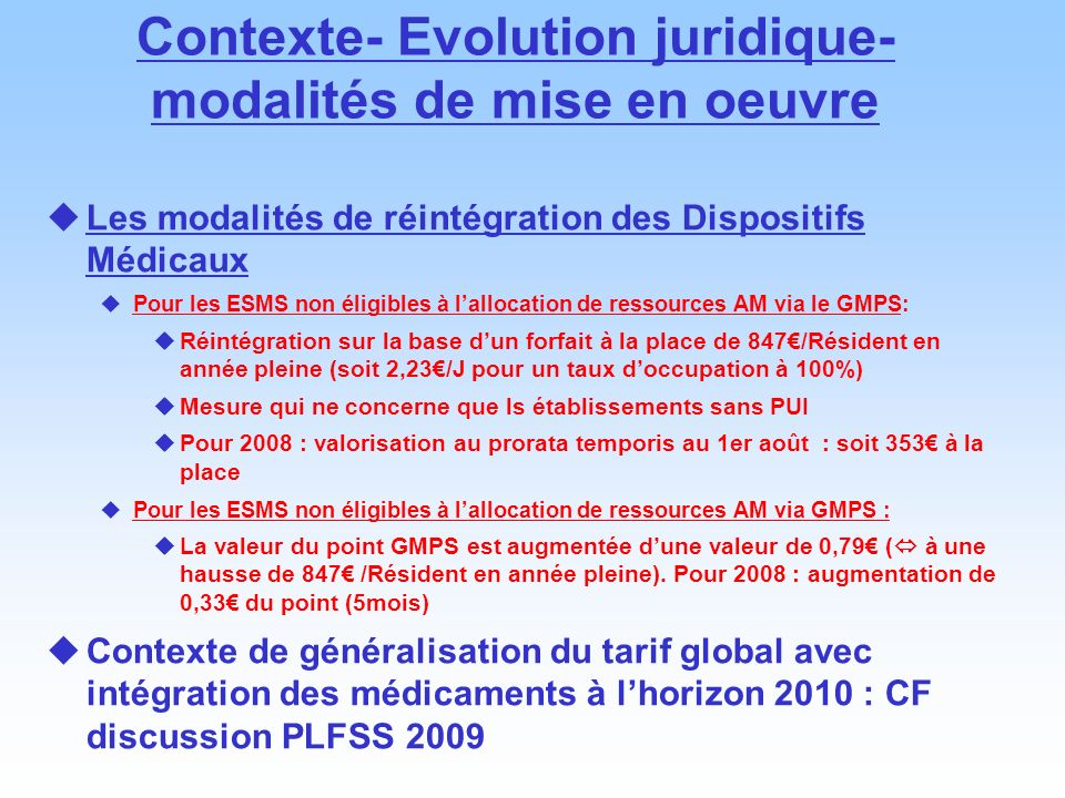 Contexte- Evolution juridique- modalités de mise en oeuvre