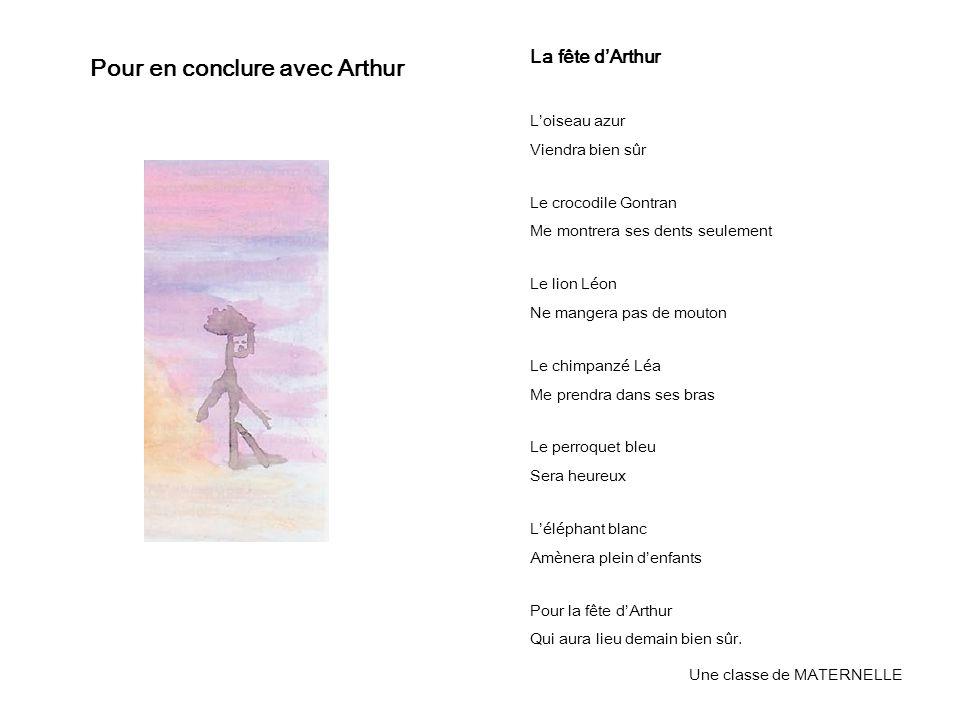 Pour en conclure avec Arthur