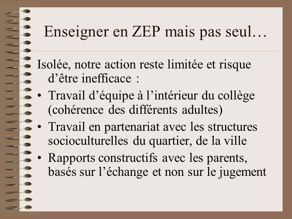 Enseigner en ZEP mais pas seul…