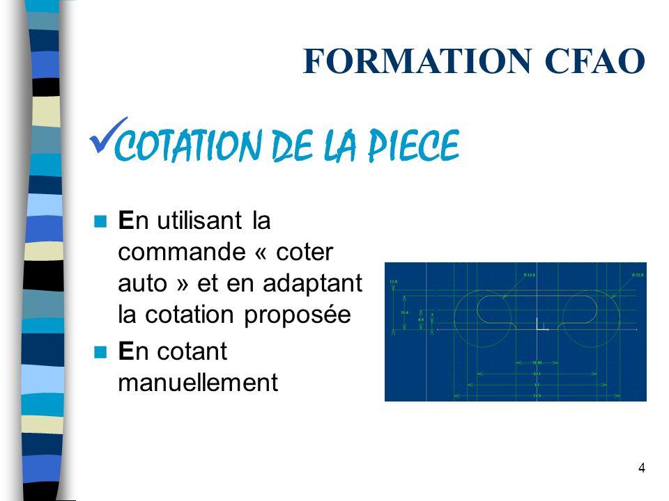 COTATION DE LA PIECE FORMATION CFAO