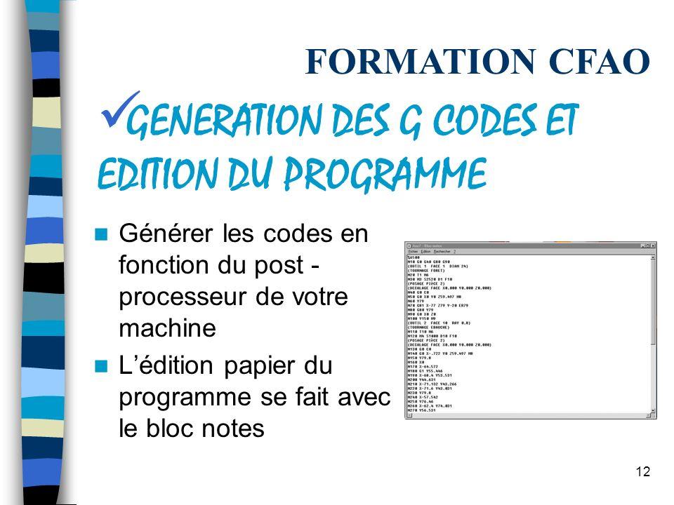 GENERATION DES G CODES ET EDITION DU PROGRAMME