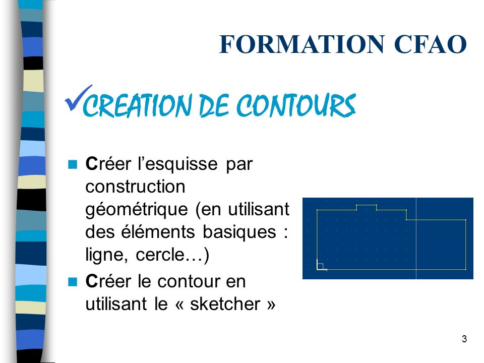 CREATION DE CONTOURS FORMATION CFAO