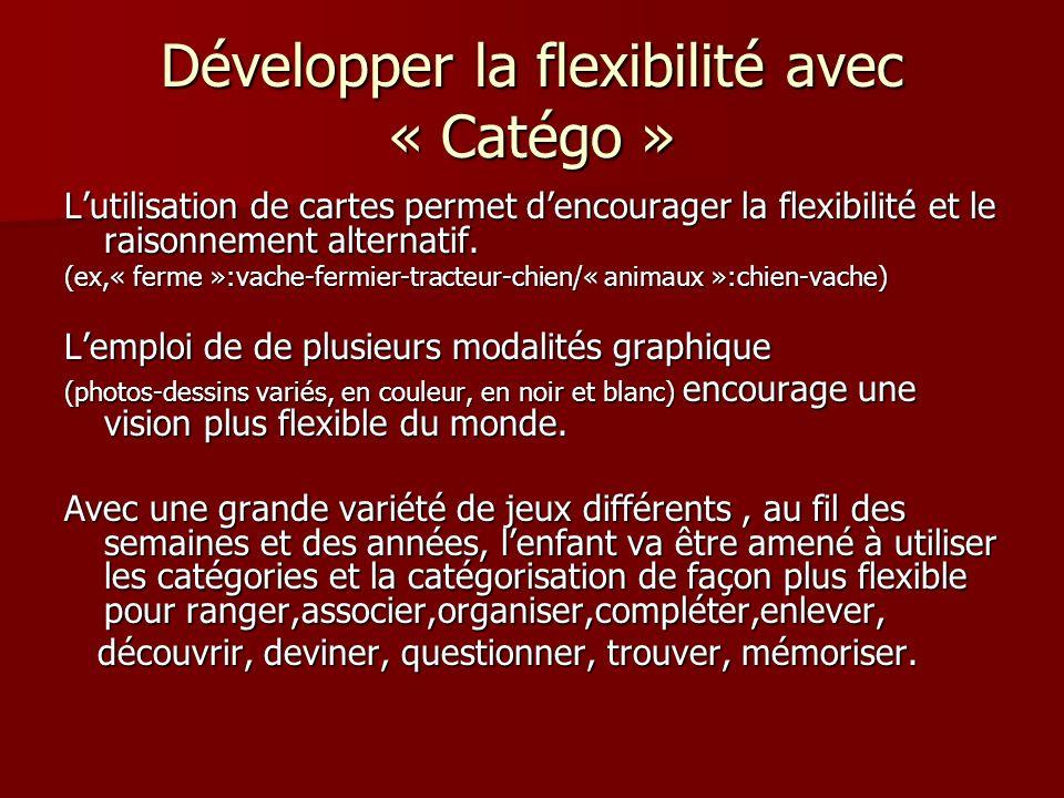 Développer la flexibilité avec « Catégo »