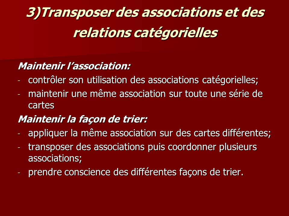 3)Transposer des associations et des relations catégorielles
