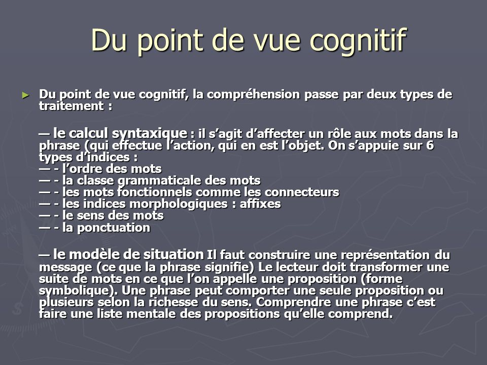 Du point de vue cognitif