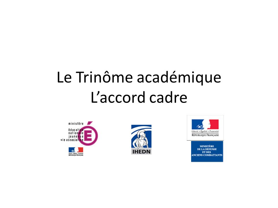 Le Trinôme académique L'accord cadre