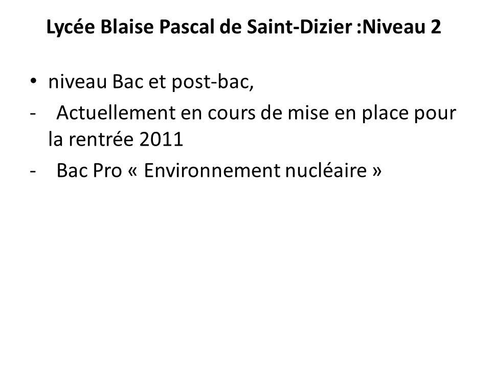 Lycée Blaise Pascal de Saint-Dizier :Niveau 2
