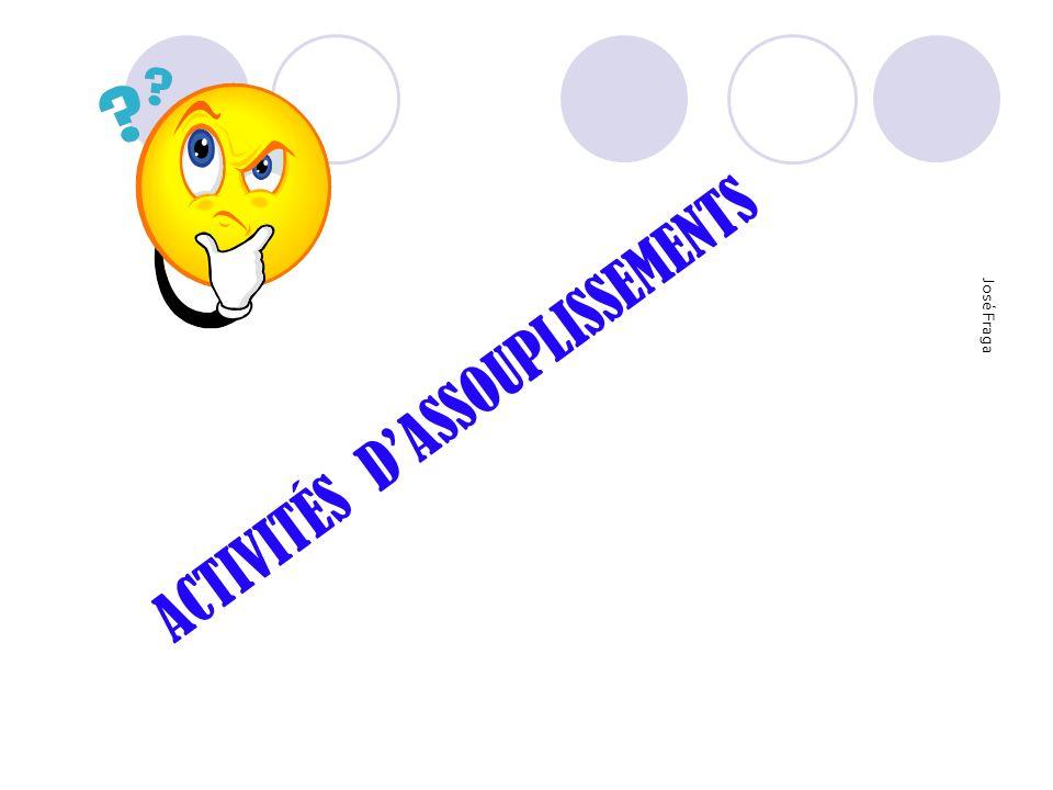 ACTIVITÉS D'ASSOUPLISSEMENTS
