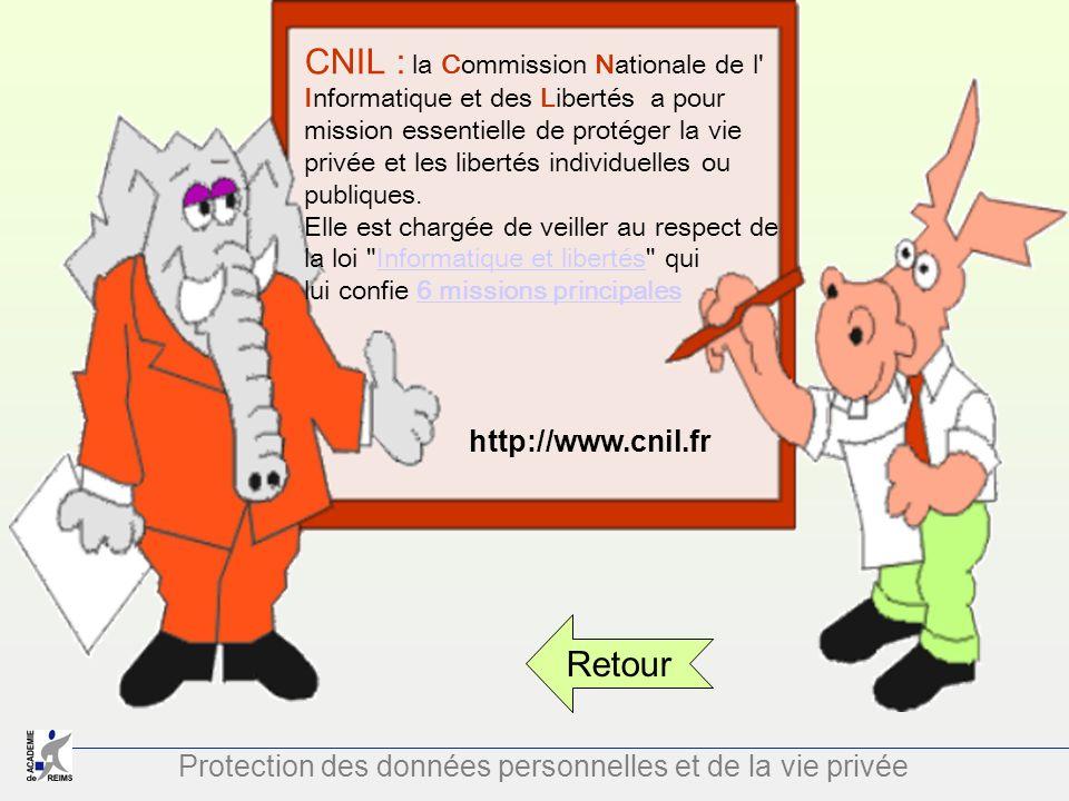 CNIL : la Commission Nationale de l Informatique et des Libertés a pour mission essentielle de protéger la vie privée et les libertés individuelles ou publiques.