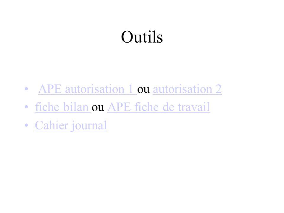 Outils APE autorisation 1 ou autorisation 2