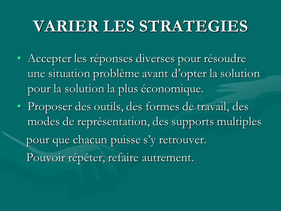 VARIER LES STRATEGIES
