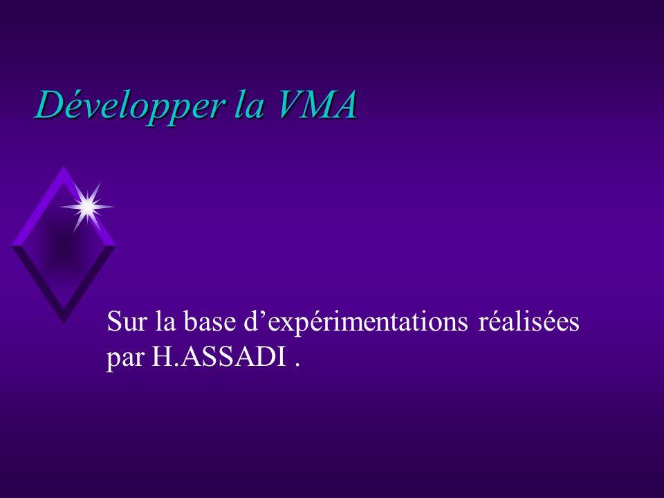 Sur la base d'expérimentations réalisées par H.ASSADI .