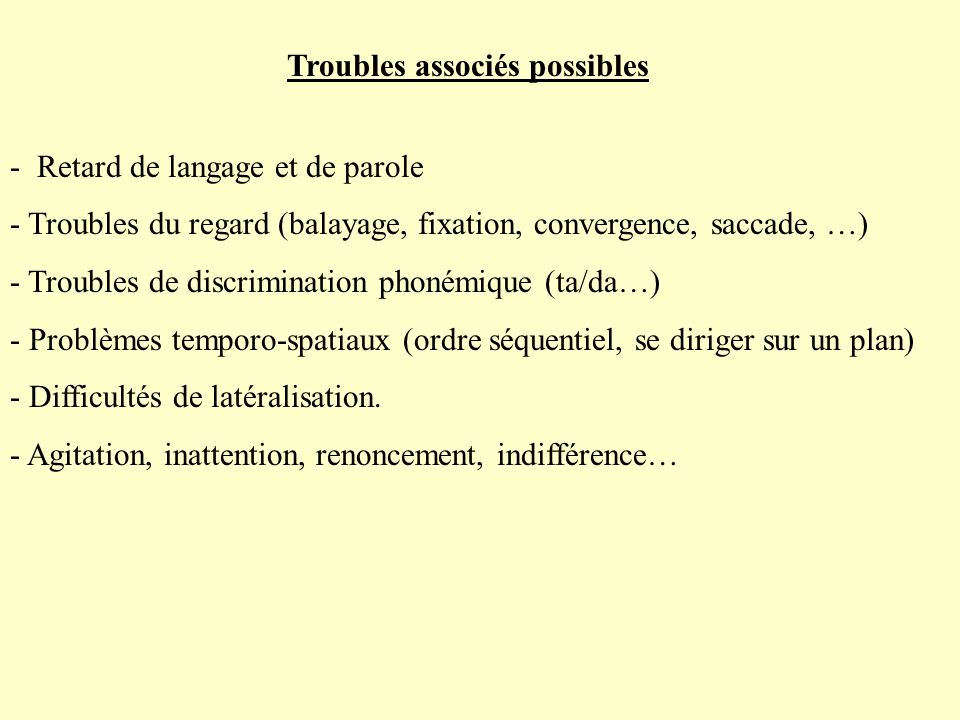 Troubles associés possibles