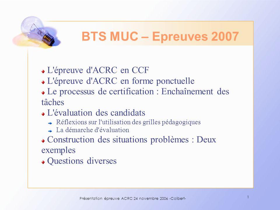 Présentation épreuve ACRC 24 novembre 2006 -Colbert-